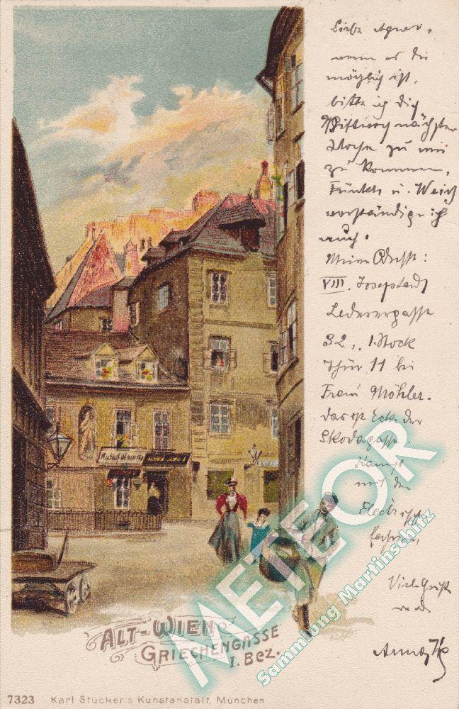 1899 - Wien Griechengasse - Verlag Karl Stueckers Kunstanstalt, Muenchen - Nr. 72323