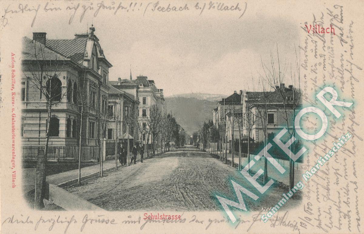Schulstrasse gel. 1900 - Verlag Anton Schiller Villach